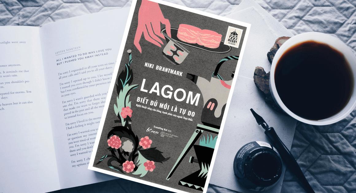 Lagom - Triết lý sống của người Thuỵ Điển giúp bạn khỏe mạnh và yêu đời hơn